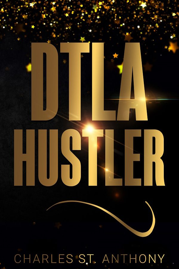 DTLA Hustler book cover by Charles St. Anthony